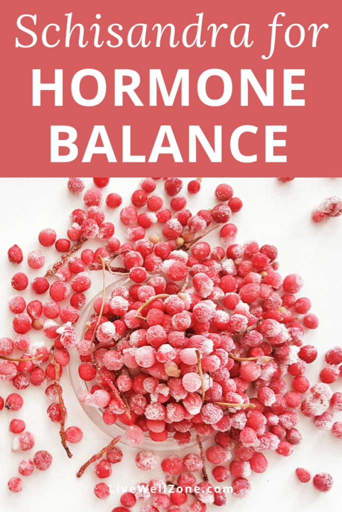 schisandra for hormones frozen berries