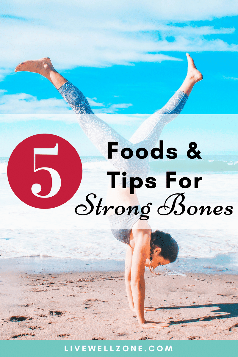 foods tips for strong bones showing woman in handstand