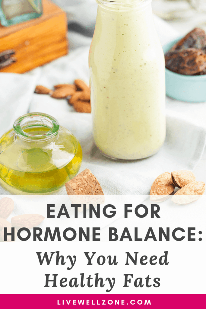 eating for hormone balance olive oil nut milk almonds