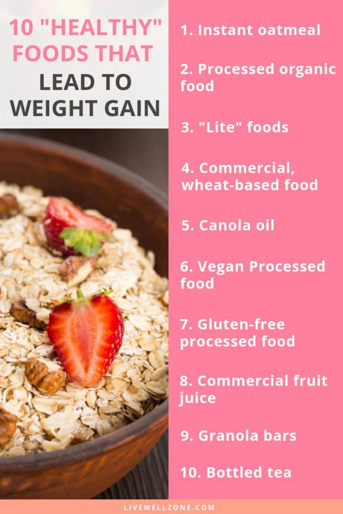healthy foods that contribute to excess weight gain