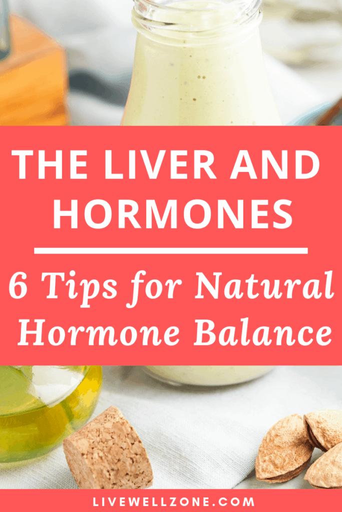 liver hormone balance tips
