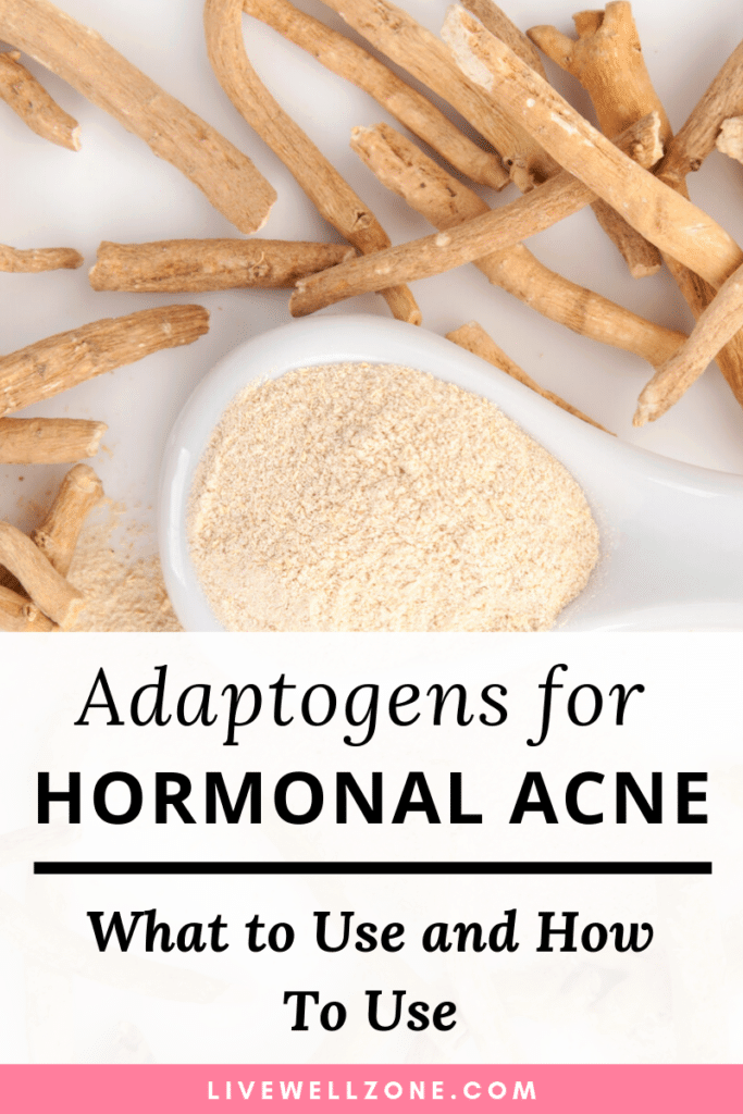 adaptogens for hormonal acne ashwagandha powder and root