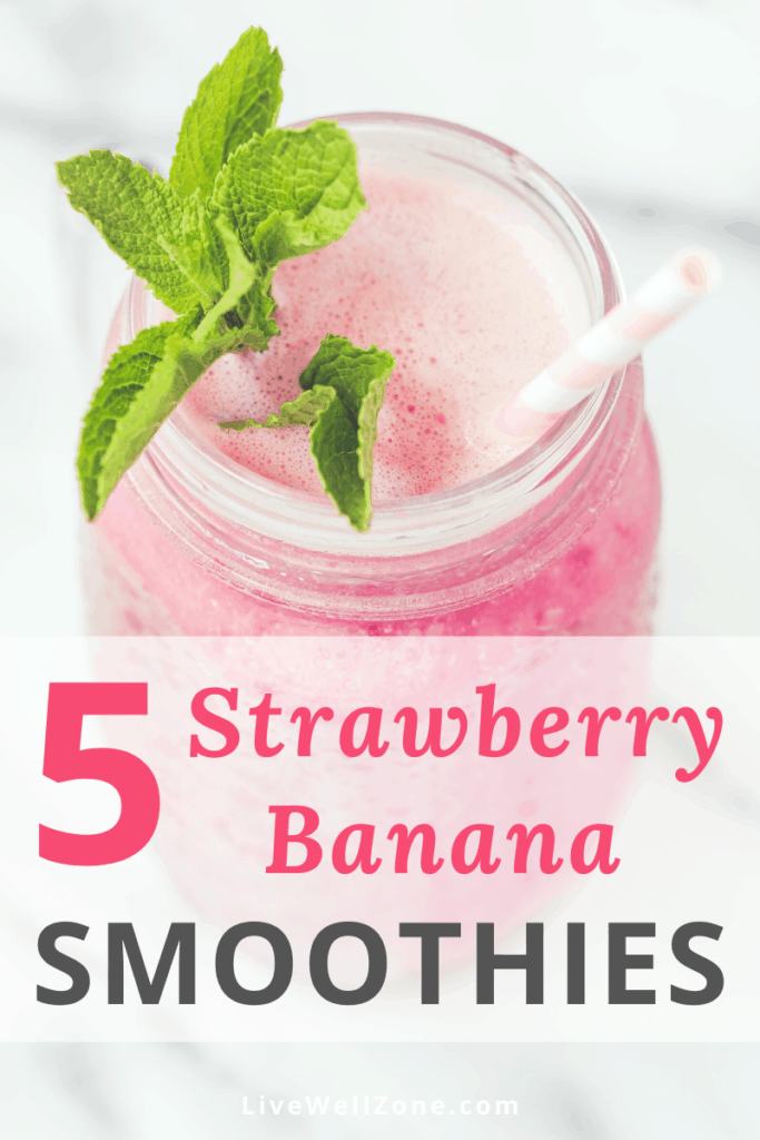 how to make strawberry banana smoothies five ways