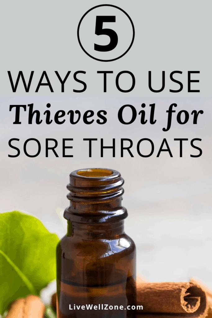 thieves oil for sore throats cinnamon pin