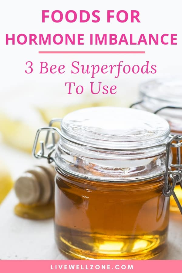foods for hormone imbalance royal jelly manuka honey bee pollen