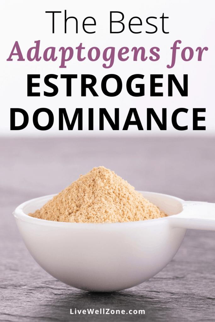 the best adaptogens for estrogen dominance maca in spoon