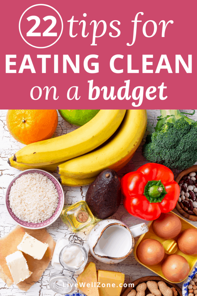 how to eat clean on a budget pin with healthy foods