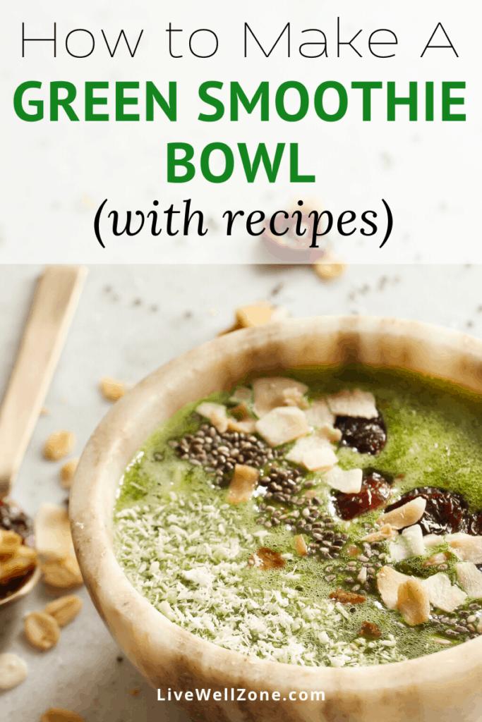 basic green smoothie bowl recipes