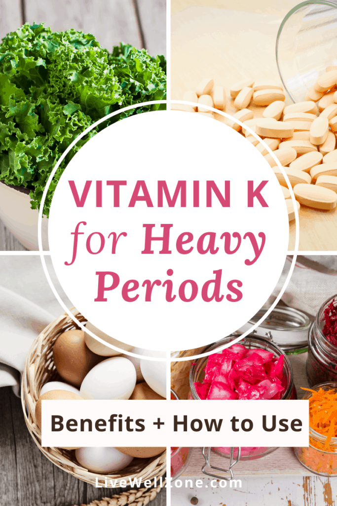 vitamin k for heavy periods - pin image showing supplement and foods