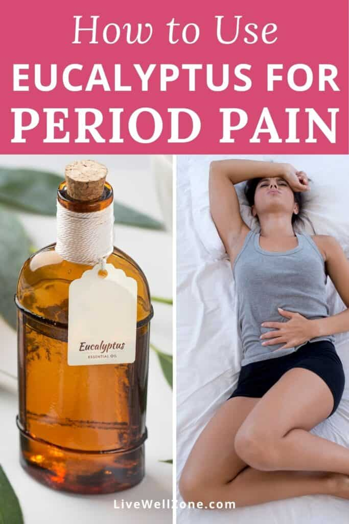 pin image - eucalyptus oil for menstrual cramps showing woman in pain