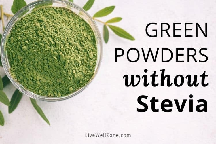 11 Green Powders Without Stevia (or Processed Sweeteners) That You Should Know About