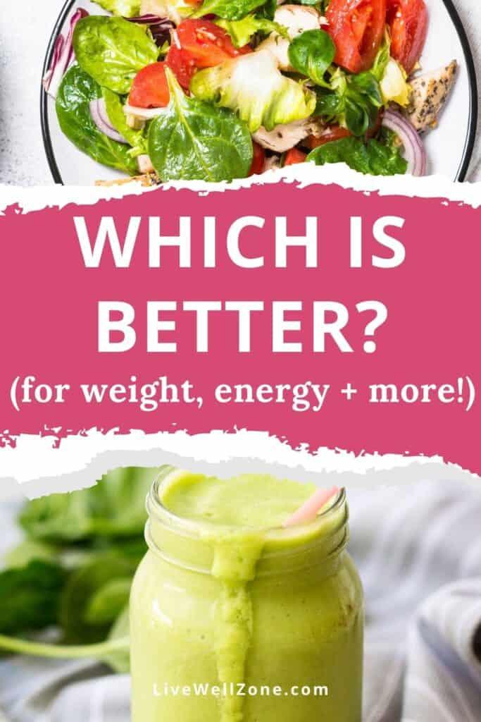 pin - green smoothie vs salad